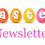 Easter Newsletter 2021