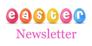 Easter Newsletter 2019