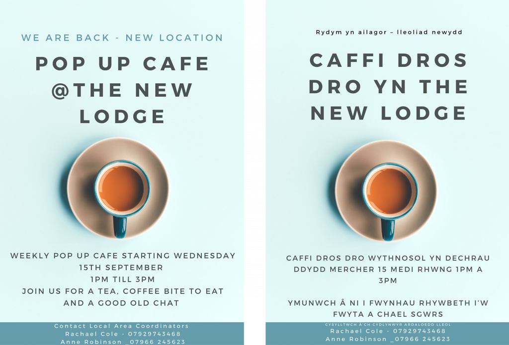 Pop up cafe in the new lodge, Gorseinon. Weekly starting Wednesday 15th September, 1pm to 3pm. Join us for tea, coffee, a bite to eat and a chat. Coordinator contact Rachel Cole 07929743468 or Ann Robinson 07966245623